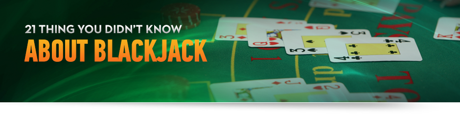 21 things you didn't know about Blackjack With Card Table Custom Image