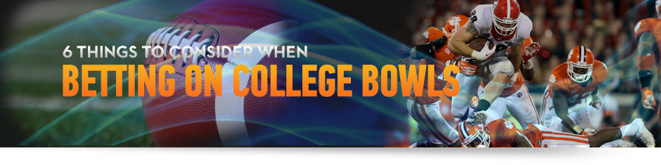 6 Things to Consider When Betting on College Bowls