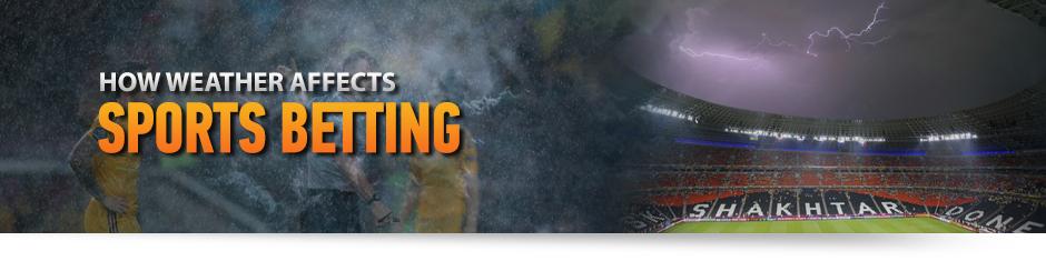 sports betting strategies uk weather