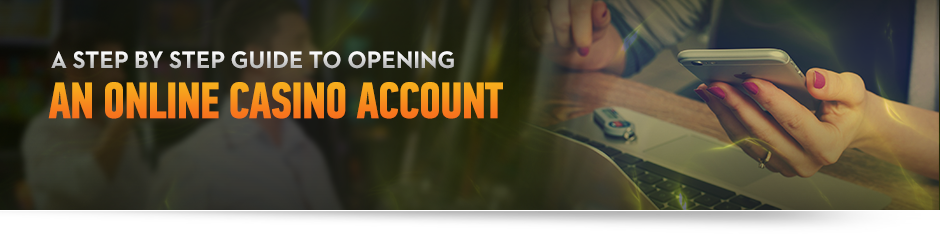 Guide to Opening an Online Casino Account Image