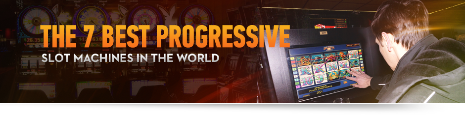 Progressive slot | Euro Palace Casino Blog